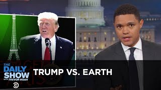 Download Trump Tells Earth to Go F**k Itself: The Daily Show Video