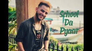 Download Millind Gaba - School Da Pyaar | New Punjabi Song 2018 | Official Video | Music MG Video