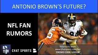 Download NFL Fan Rumors: Antonio Brown Trade, Nick Foles Trade, Earl Thomas Free Agency & Le'Veon Bell Video