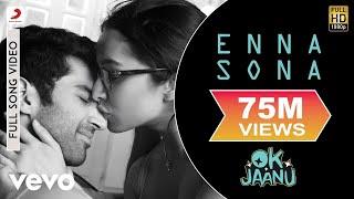 Download Enna Sona - Full Song | Shraddha | Aditya | A.R. Rahman | Arijit Singh Video