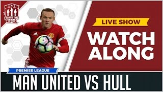 Download MANCHESTER UNITED VS HULL CITY LIVE STREAM WATCHALONG Video