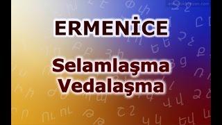 Download Ermenice - Selamlaşma / Vedalaşma Video