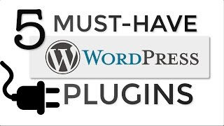 Download 5 Must-Have WordPress Plugins for EVERY Website! Video
