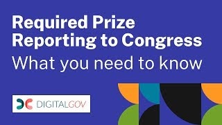 Download Required Prize Reporting to Congress: What You Need to Know Video