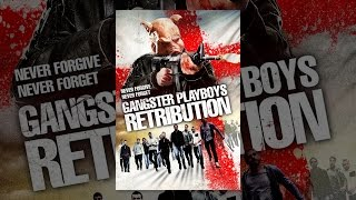 Download Gangster Playboys Retribution Video