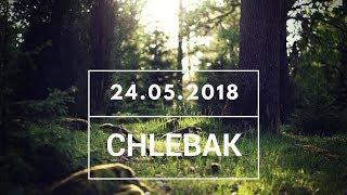 Download Chlebak [#210] 24.05.2018 Video