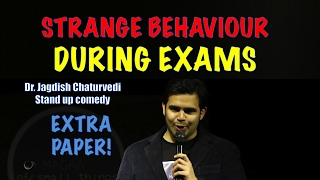 Download Strange behaviours during exams- Dr. Jagdish Chaturvedi: Stand up comedy Video