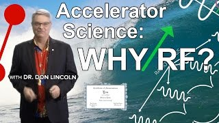 Download Accelerator Science: Why RF? Video