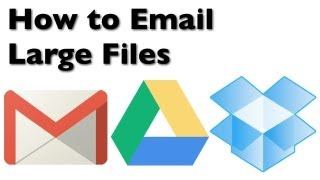 Download How to Email Large Files with Gmail, Google Drive, and Dropbox Video