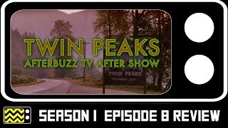 Download Twin Peaks Season 3 Episode 8 Review & AfterShow | AfterBuzz TV Video