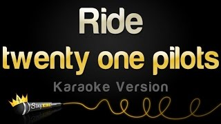 Download twenty one pilots - Ride (Karaoke Version) Video
