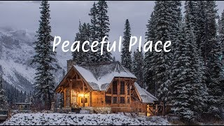 Download Peaceful Place   Beautiful Chill Mix Video