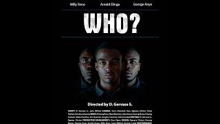 Download WHO? - Student Movie Bamenda Film School (Oktober 2014) Video