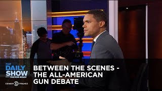 Download The All-American Gun Debate - Between the Scenes: The Daily Show Video