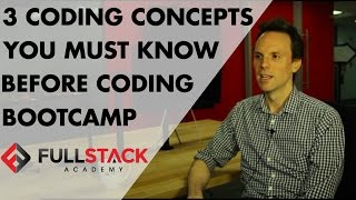 Download 3 Coding Concepts You Must Know Before Coding Bootcamp with Fullstack Academy Video