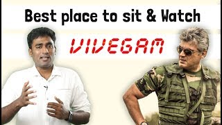 Download Best place to sit and watch Vivegam movie! Video
