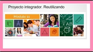 Download Modulo 11 Semana 4 Proyecto Integrador Reutilizando Video