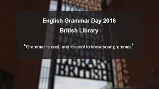 Download English Grammar Day 2016 Video