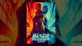 Download Blade Runner 2049 Video