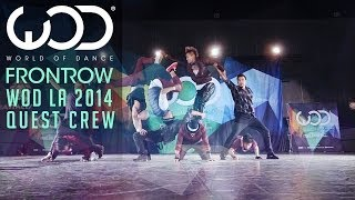 Download Quest Crew   FRONTROW   World of Dance #WODLA '14 Video