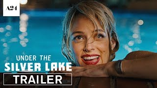 Download Under the Silver Lake | Official Trailer HD | A24 Video