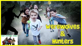 Download Werewolves And Hunters / That YouTub3 Family Video