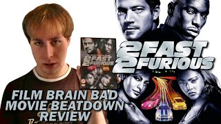 Download Bad Movie Beatdown: 2 Fast 2 Furious (REVIEW) Video