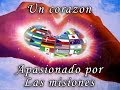 Download Video Del Programa Misioneros - Un Corazón Apasionado Por Las misiones (06/04/2014) Video