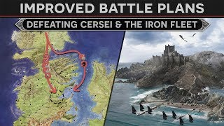 Download Improved Battle Plans - Defeating Cersei and the Iron Fleet (How To Fix Season 8 Episode 4) Video