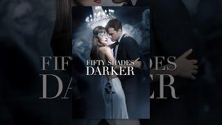 Download Fifty Shades Darker Video