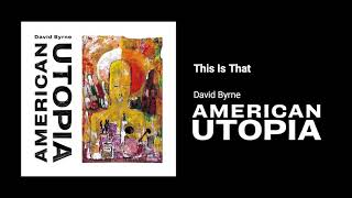 Download David Byrne - This Is That Video