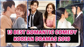 Download 13 Best Romantic Comedy Korean Dramas 2018 You Need to Watch Video