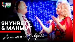 Download Shyrete Behluli & Mahmut Ferati - Po na merr vallja hijeshi, Molla n'rrem Video
