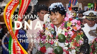Download Bolivian DNA: Chasing the President. Evo Morales, onetime coca grower, turned people's brother Video