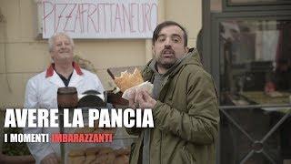Download AVERE LA PANCIA - I MOMENTI IMBARAZZANTI Video