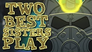 Download Two Best Sisters Play - Fallout 4 Video
