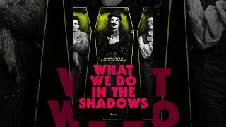 Download What We Do in the Shadows Video
