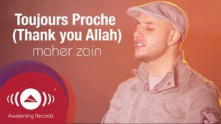 Download Maher Zain - Toujours Proche (Français) | Always Be There | Official Lyric Video Video