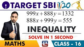 Download SBI Clerk Prelims 2018 | Inequality | Maths Session | Live At 10 am | Class-16 Video