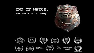 Download END OF WATCH: The Kevin Will Story Video