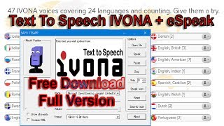 Download Text To Speech IVONA Free Download Full Version 2017| How To Get IVONA Text To Speech Free Download Video