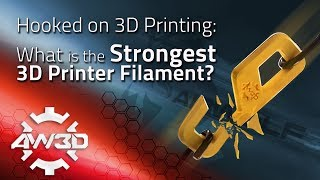 Download Hooked on 3D Printing: What is the Strongest 3D Printer Filament? Video