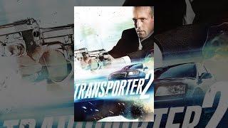 Download Transporter 2 Video