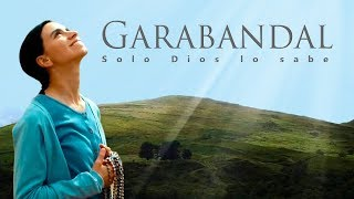 Download Invitación a ver la película Garabandal ″Solo Dios lo sabe″ Video