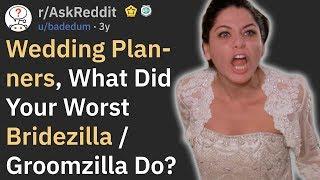 Download Wedding Planners, What Did Your Worst Bridezilla Do? (r/AskReddit) Video