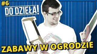 Download DO DZIEŁA! - ZABAWY W OGRODZIE Video
