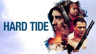 Download Hard Tide - Trailer Video