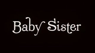 Download Baby Sister (1983) FULL MOVIE Video