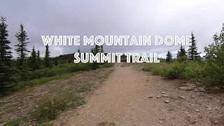 Download White Mountain Dome Summit Trail from AKTrailRunner Video
