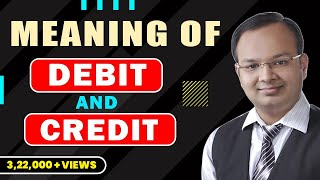 Download #1   Meaning of Debit and Credit - By Chandan Poddar Video